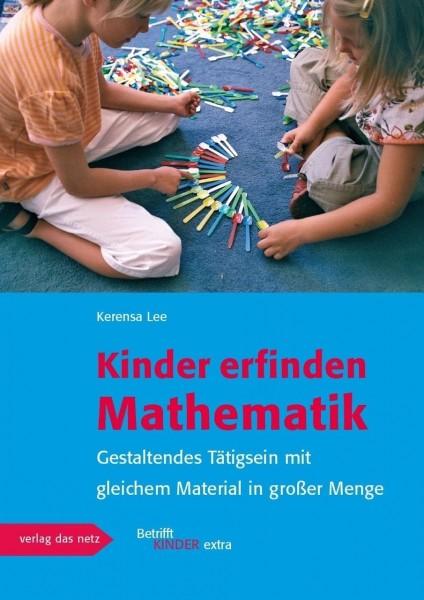 Praxisbuch Kinder erfinden Mathematik