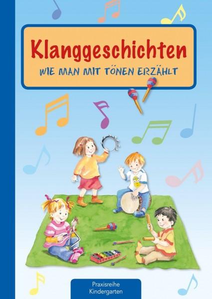 Praxisbuch Klanggeschichten