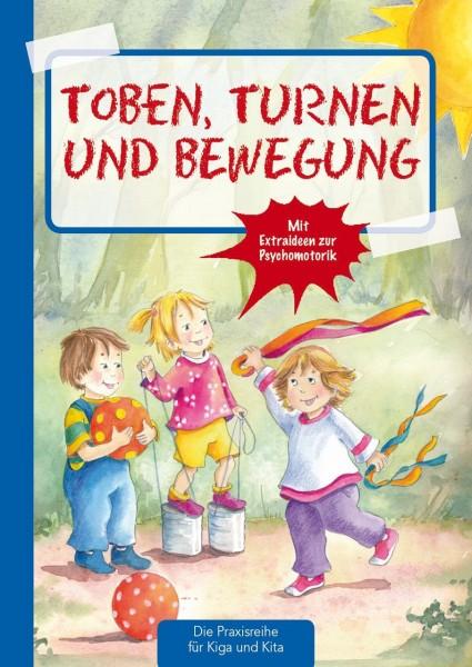 Praxisbuch Toben, Turnen & Bewegung